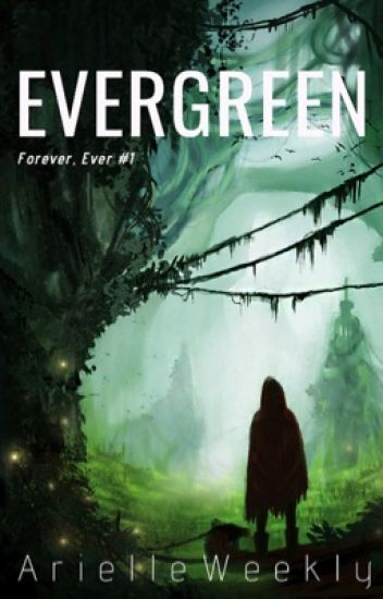 Evergreen (Forever, Ever #1)