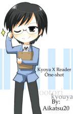 Kyoya x reader one shot by Aikatsu20