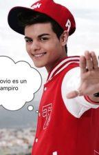 Mi novio es un vampiro (Abraham Mateo y tu) by WendyVazquezFlores