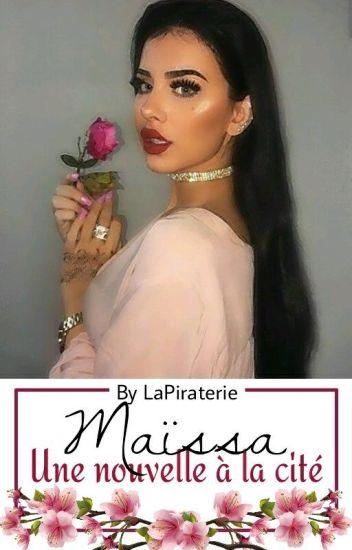 Maïssa | Une nouvelle a la cité [ RÉÉCRITURE]