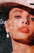 Taylor Hill Facts ∆ by -sugarweak14