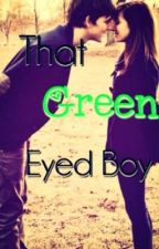 That Green Eyed Boy by NotEloquent