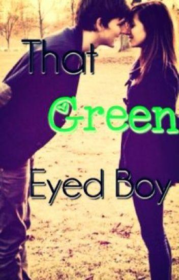That Green Eyed Boy