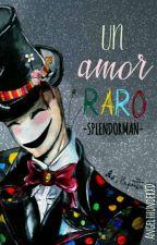 Un Amor raro (Splendorman) by AngelthunderXD