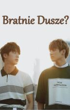 Bratnie Dusze? || JinKook by RebelYoongi