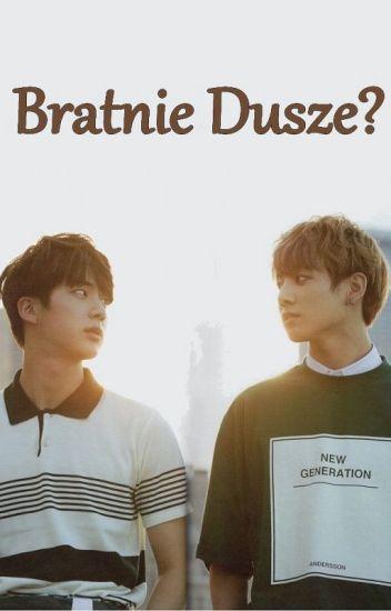 Bratnie Dusze? || JinKook