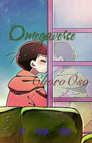 OMEGAVERSE ChoroOso