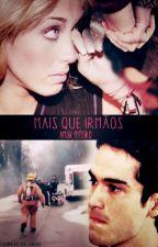 Mais que Irmãos - AyA (Amor Inteiro) by BarbaraStella_