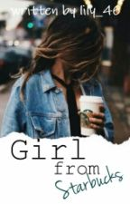 Girl From Starbucks by lily_46