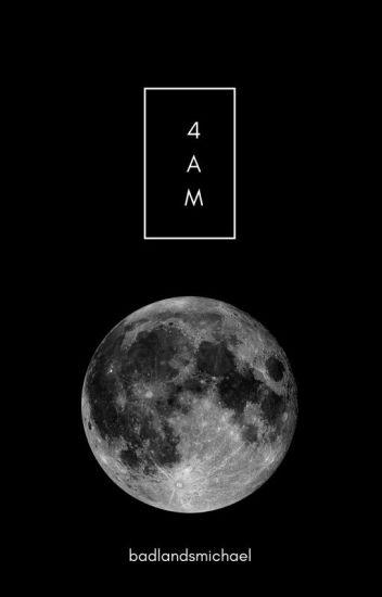 4 am // cth