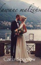 Udawane Małżeństwo  by Karolinka767