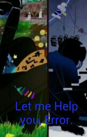 Let Me Help You, Error.