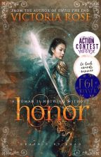 Honor [A Mulan Retelling](First Draft) #wattys2017 by EisenMadchen