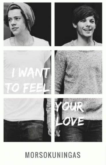 I Wanna Feel Your Love ~ L.S