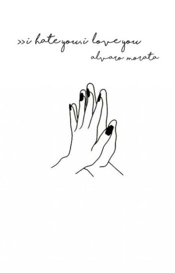 •I Hate You,i love You• ||Alvaro Morata||