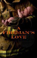 A Fireman's Love by nightsabra