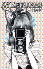 ~AVENTURAS [Zodiaco]~ by We_Like