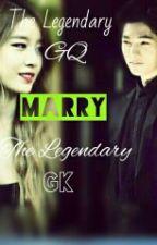 The Legendary GQ MARRY The Legendary GK by BlackDemigoddess29