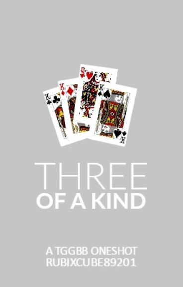 Three of a Kind (Wattys 2016) by RubixCube89201