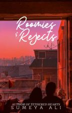 Roomies & Rejects by sumeyaalington