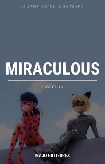 © Miraculous Ladybug Whatsapp #Wattys2016