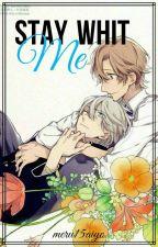 2. Stay With Me (2a. parte de Juguemos a ser novios) by meru15aiyo