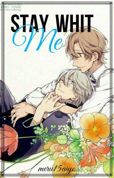 2. Stay With Me (2a. parte de Juguemos a ser novios)