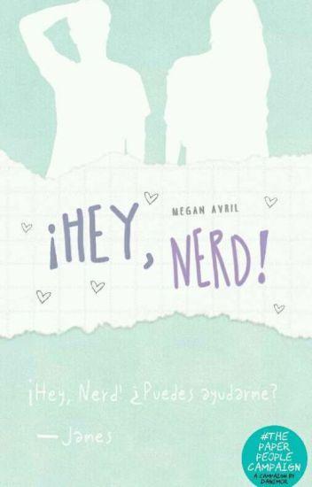 Hey, Nerd