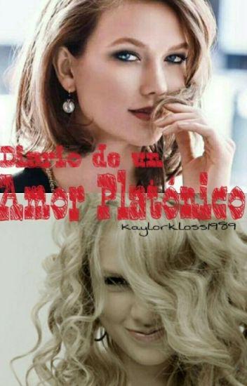 Diario De Un Amor Platonico ⚜ Kaylor Fanfic