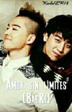 Amor sin límites (BaeRi) by KarlaLR18
