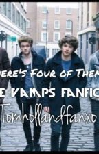 There's Four Of Them? (The Vamps Fanfic. Bradley Simpson Tristan Evans) by incrediziall