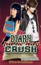 Diary Para Kay Crush. (On-Going Story) by CharmieCiao
