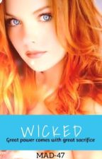 Wicked by MAD-47