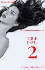 true devil 2 // J.B ✔ by goodforyvu
