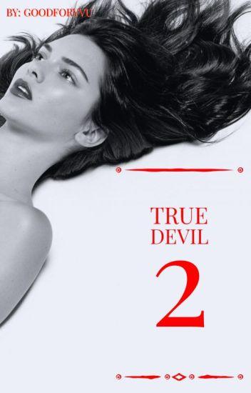 true devil 2 // J.B ✔