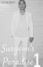Surgeon's  Paradise #TheWatty's16 UNDER EDITING by WritingsByKay