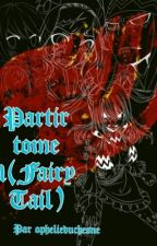 Partir tome 1(Fairy Tail)[EN PAUSE] by Ophelieduchesne