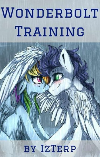 Wonderbolt Training (Soarindash) [BEING REWRITEN]