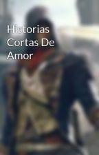 Historias Cortas De Amor by AlejandroFloresFuen9