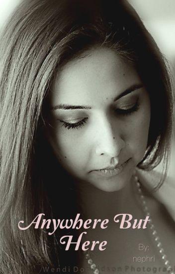 Anywhere But Here ~ Jacob Black