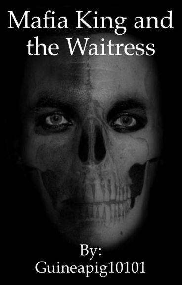Mafia King and the Waitress