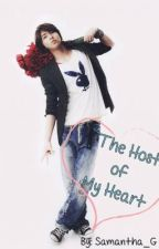 The Host of My Heart (On Hiatus) by Samantha_G