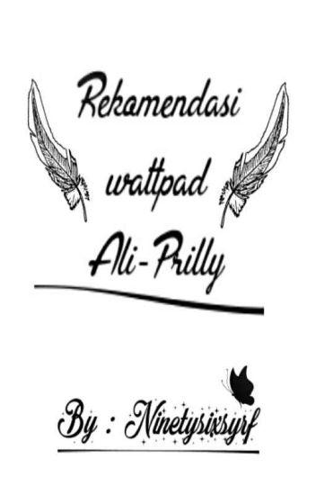 Rekomendasi Cerita Wattpad Ali-Prilly