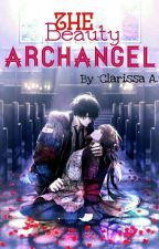 The Beauty Archangel by ClarissaAmianni