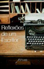 Reflexões de um escritor. by JBAlves