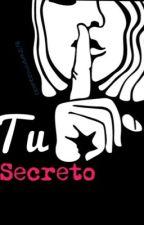 Tu Secreto by SherlynMozqueda