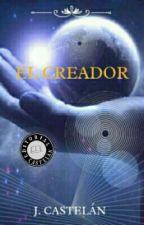 EL CREADOR  by JJCastelan