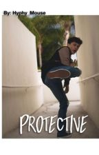 Protective (Myles Parrish Fanfic) by ButWhyFam