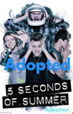 Adopted by 5SOS by toxically_irwin