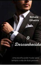 O DESCONHECIDO. by RenataOliveira478237